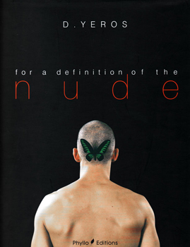 Definition Of The Nude - Dimitris Yeros